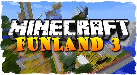 http://cdn.file-minecraft.com/Map/FunLand-3-Map.jpg