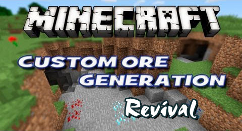 http://cdn.file-minecraft.com/Mods/Custom-Ore-Generation-Revival-Mod.jpg